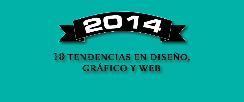 2014, tendencias en diseño gráfico y web