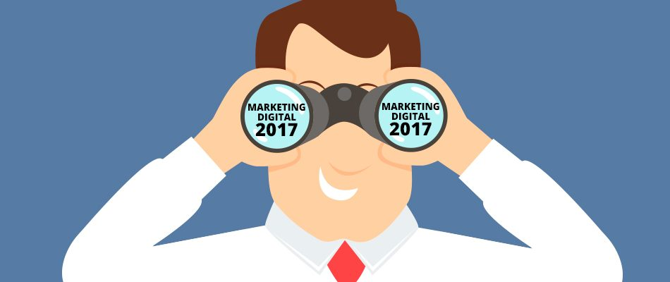 Tendencias Marketing Digital 2017