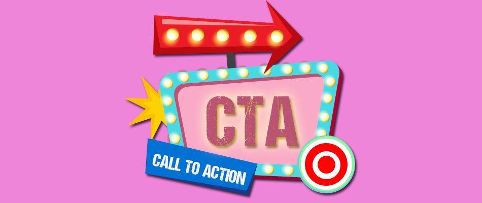 CTA Call to Action claves para convertir mas y mejor